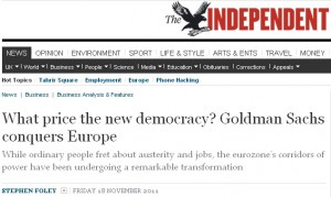 What price the new democracy? Goldman Sachs conquers Europe
