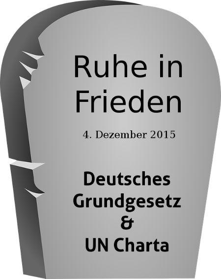 RIP GG und UN-Charta - Bildquelle: www.pixabay.com / www.konjunktion.info